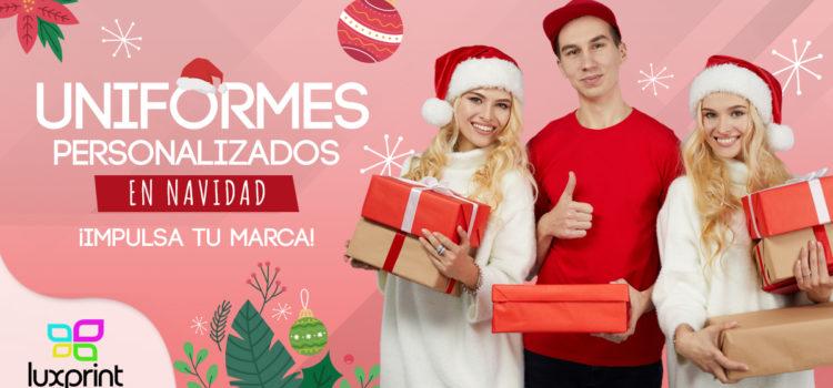 Uniformes personalizados en Navidad. ¡Impulsa tu marca!