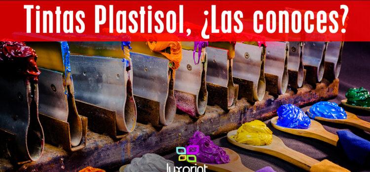 Tintas Plastisol, ¿las conoces?