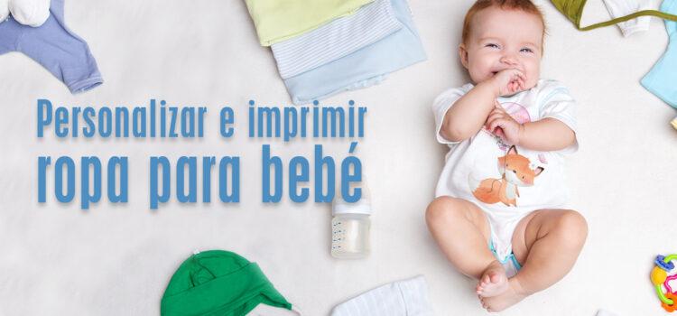 Personalizar e imprimir ropa para bebé